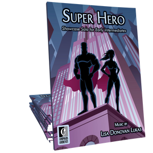 Super Hero - Music by Lisa Donovan Lukas