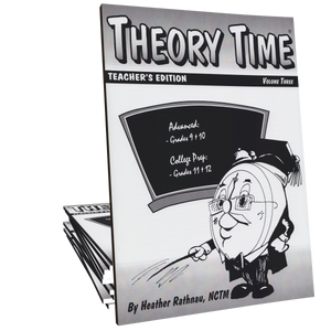 Theory Time®: Teacher's Edition Volume 3 (Grades 9 through 12)