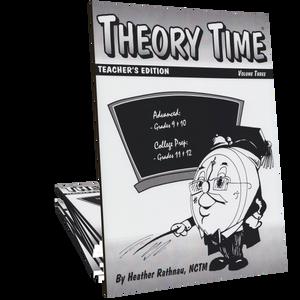 Theory Time®: Teacher's Edition Volume 3 (Grades 9 through 12)
