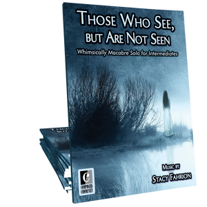 Those Who See, but Are Not Seen - Music by Stacy Fahrion