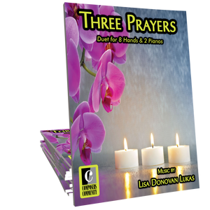Three Prayers - Duet for 2 Pianos by Lisa Donovan Lukas