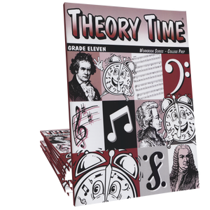 Theory Time®: Grade Eleven Workbook