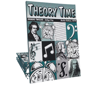Theory Time®: Grade Twelve Workbook