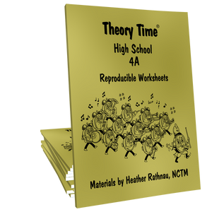 Theory Time® Reproducible Series: High School 4A