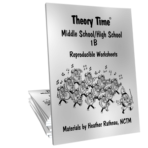 Theory Time® Reproducible Series: Middle School/High School 1B