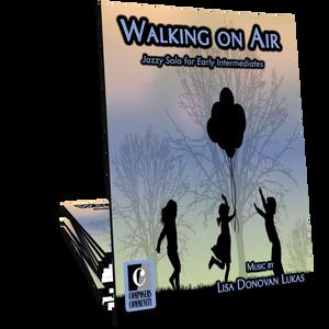 Walking on Air - Music by Lisa Donovan Lukas