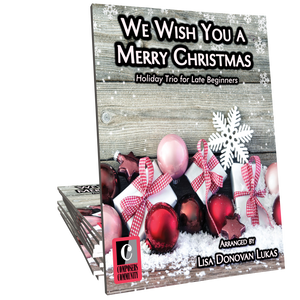 We Wish You a Merry Christmas Trio - Arranged by Lisa Donovan Lukas
