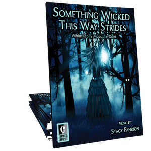 Something Wicked This Way Strides - Duet by Stacy Fahrion