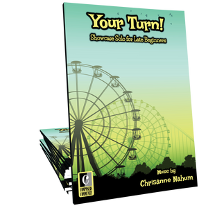 Your Turn! - Music by Chrisanne Nahum