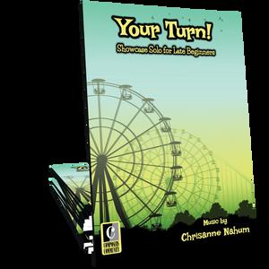 Your Turn! - Music by Chrisanne Nahum