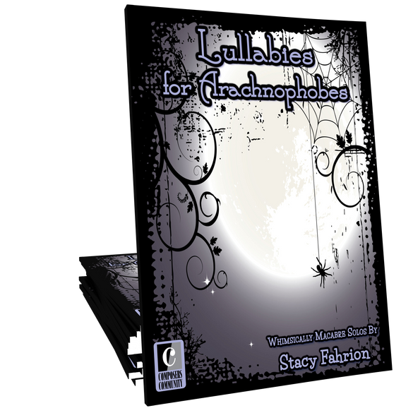 Lullabies for Arachnophobes - Songbook by Stacy Fahrion