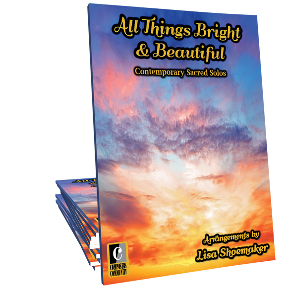 All Things Bright & Beautiful - Sacred Songbook by Lisa Shoemaker
