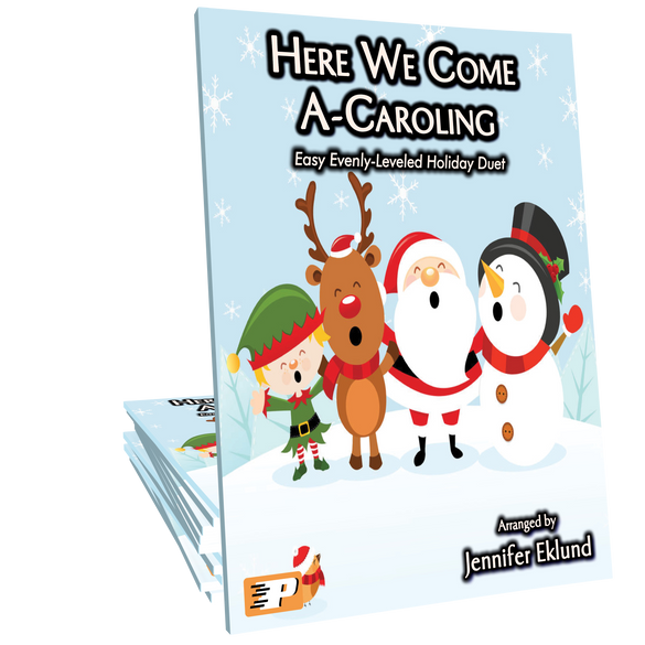 Here We Come A-Caroling (Easy Evenly-Leveled Duet)