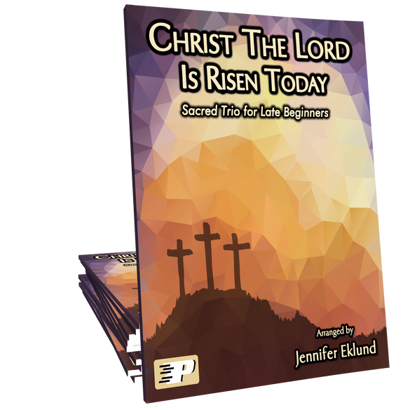 Christ the Lord Is Risen Today (Easy Trio)