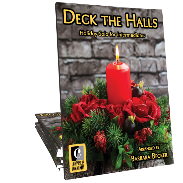 Deck the Halls - Arranged by Barbara Becker