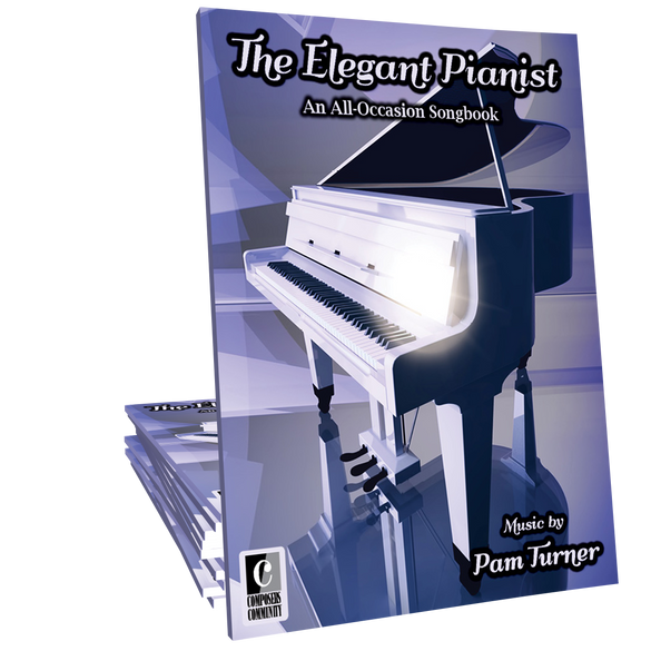 The Elegant Pianist - Songbook by Pam Turner