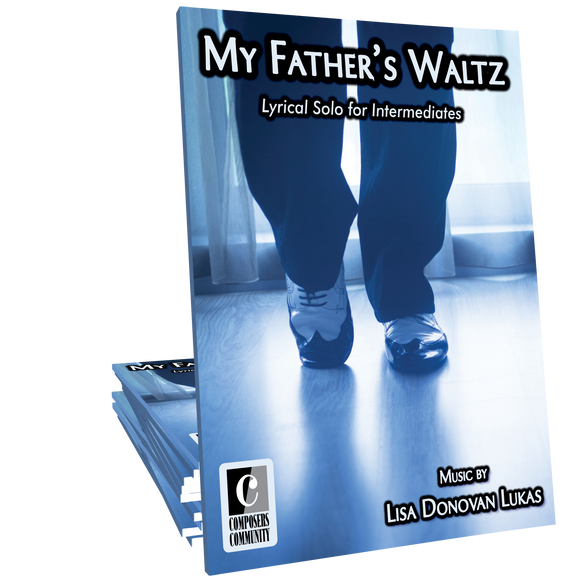 My Father's Waltz by Lisa Donovan Lukas