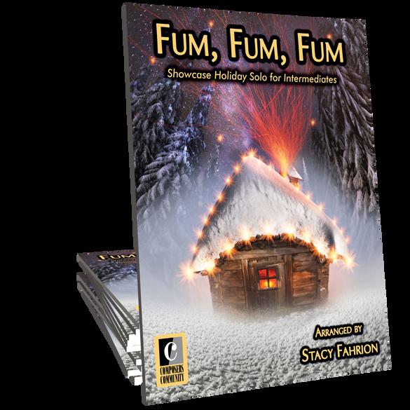 Fum, Fum, Fum - Arranged by Stacy Fahrion