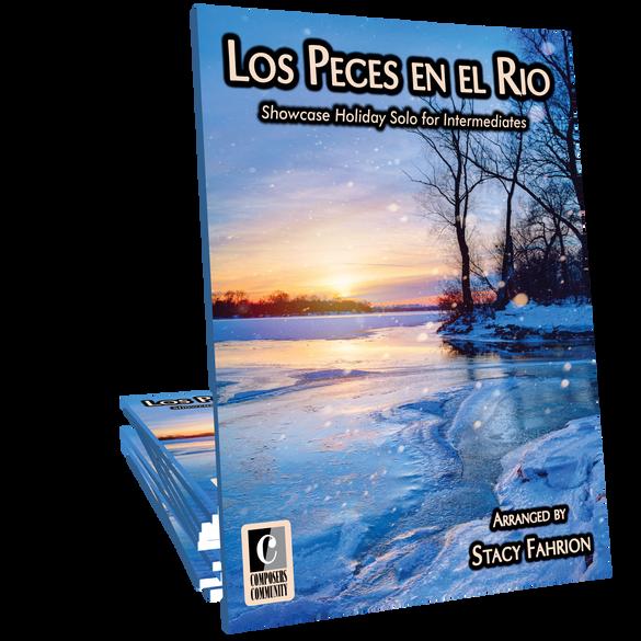 Los Peces en el Rio - Arranged by Stacy Fahrion