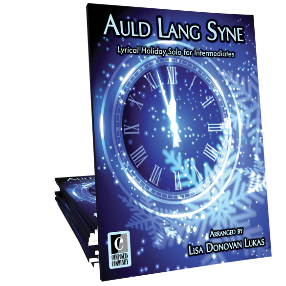 Auld Lang Syne - Arranged by Lisa Donovan Lukas