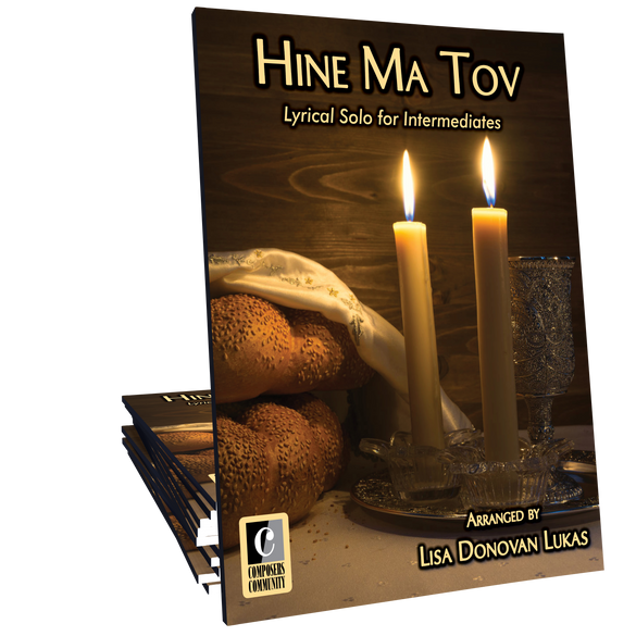 Hine Ma Tov - Arranged by Lisa Donovan Lukas