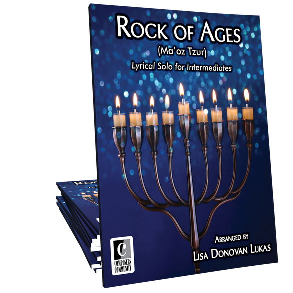 Rock of Ages (Ma'oz Tzur) - Arranged by Lisa Donovan Lukas