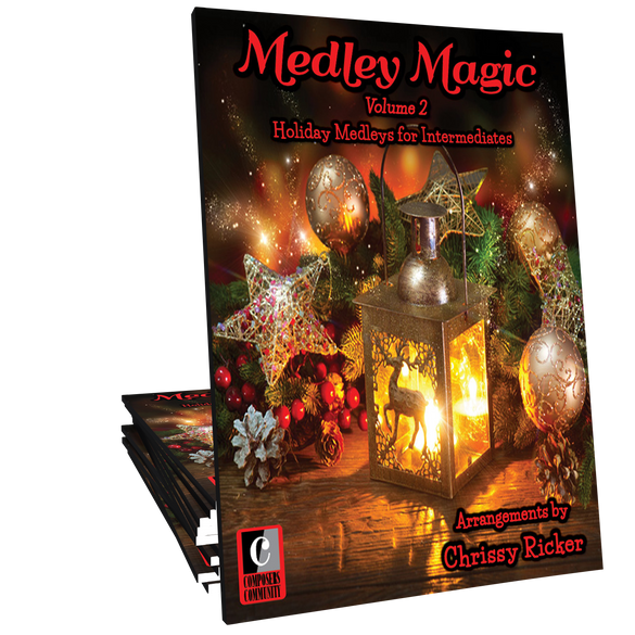 Medley Magic: Volume 2 - Music by Chrissy Ricker