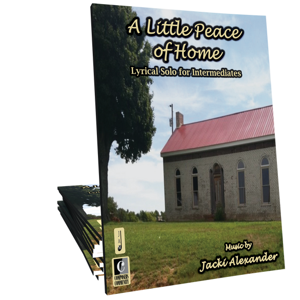 A Little Peace of Home - Music by Jacki Alexander