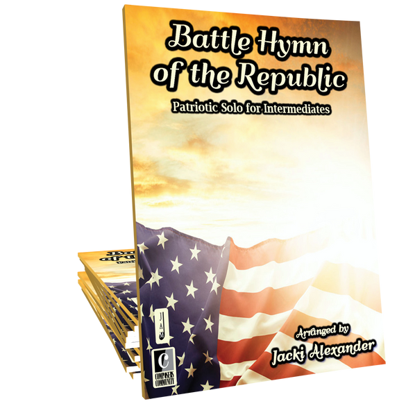 Battle Hymn of the Republic (Mine Eyes Have Seen the Glory) - Arranged by Jacki Alexander