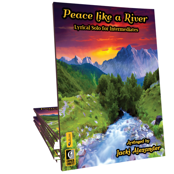 Peace like a River - Arranged by Jacki Alexander