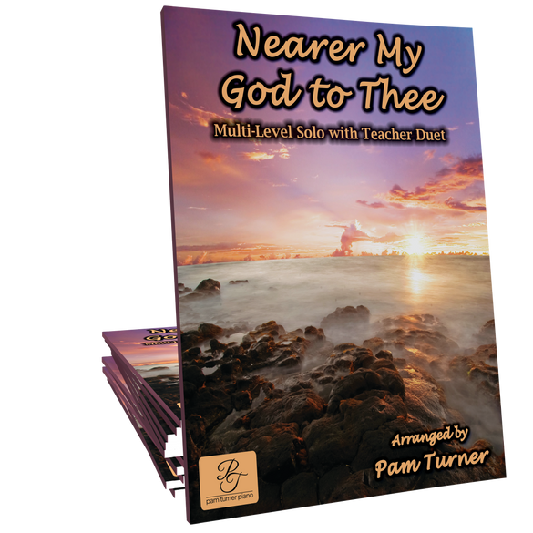 Nearer My God to Thee (Multi-Level Pack) - Arranged by Pam Turner