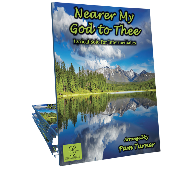 Nearer My God to Thee Advanced Version by Pam Turner