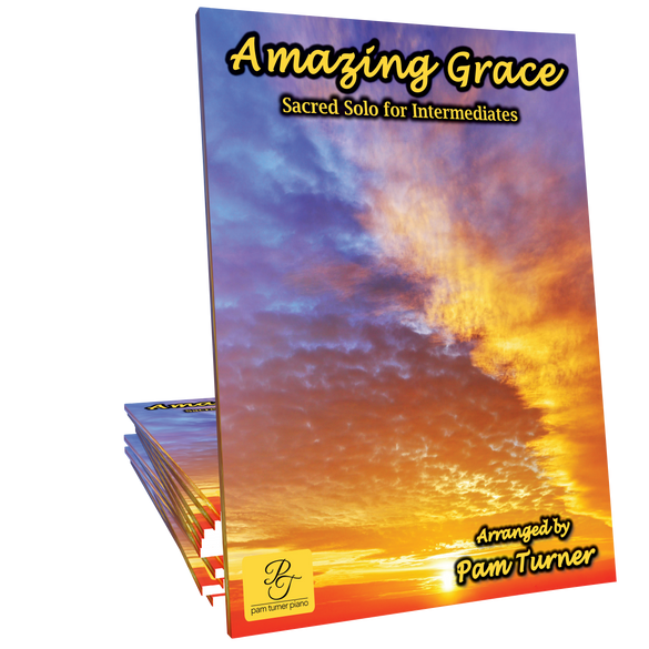 Amazing Grace - Arranged by Pam Turner