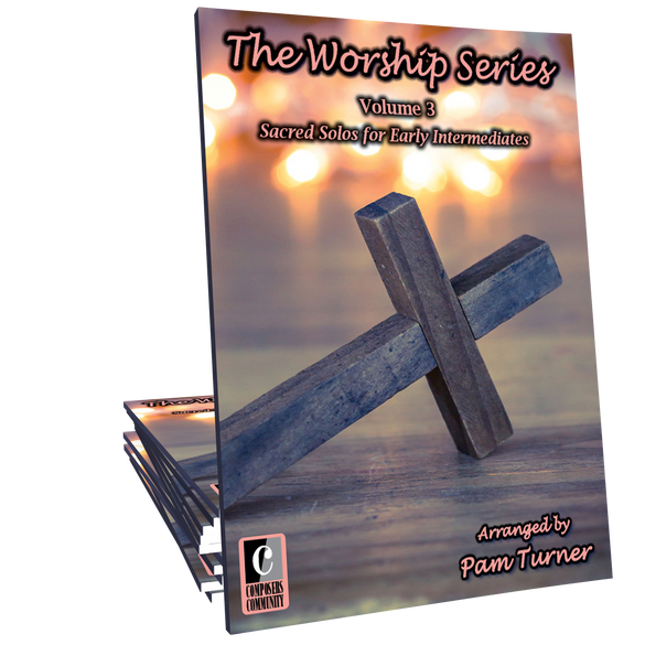 The Worship Series, Volume 3 - Arrangements by Pam Turner