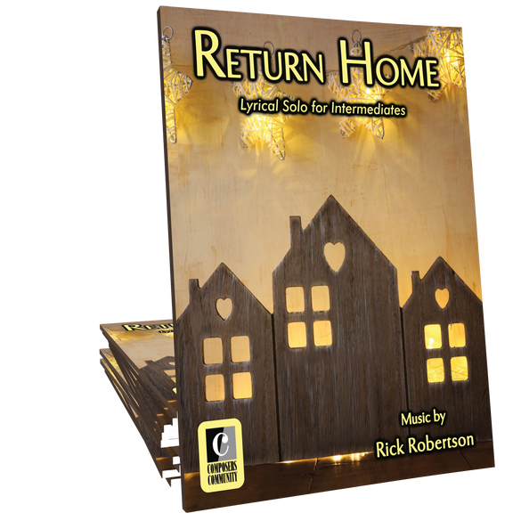 Return Home - Music by Rick Robertson