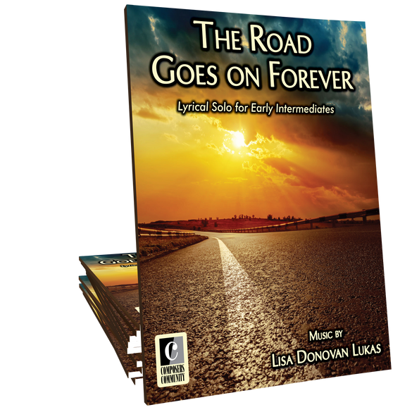 The Road Goes on Forever - Music by Lisa Donovan Lukas