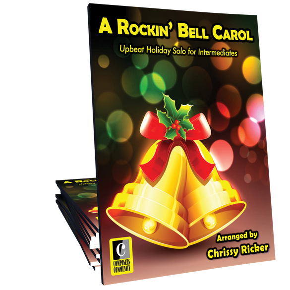 A Rockin' Bell Carol - Arranged by Chrissy Ricker