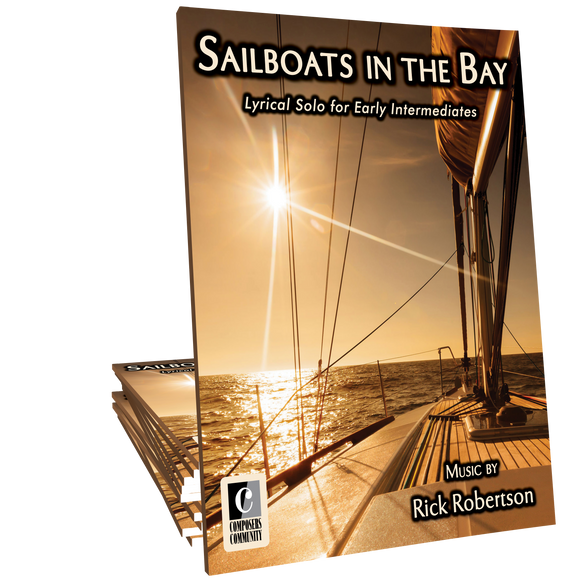Sailboats in the Bay - Music by Rick Robertson **LIMITED TIME**