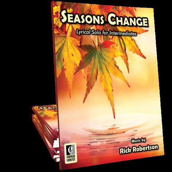 Seasons Change - Music by Rick Robertson