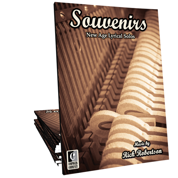 Souvenirs - New Age Songbook by Rick Robertson