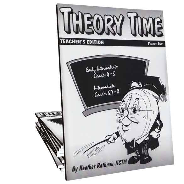 Theory Time®: Teacher's Edition Volume 2 (Grades 4 through 8)