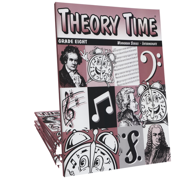 Theory Time®: Grade Eight Workbook