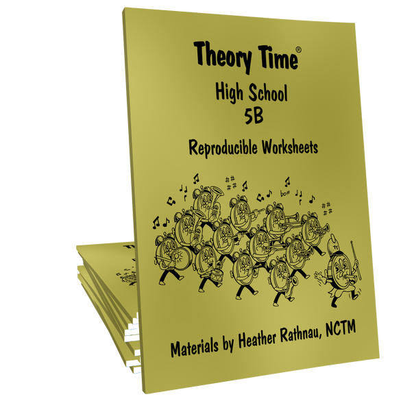 Theory Time® Reproducible Series: High School 5B