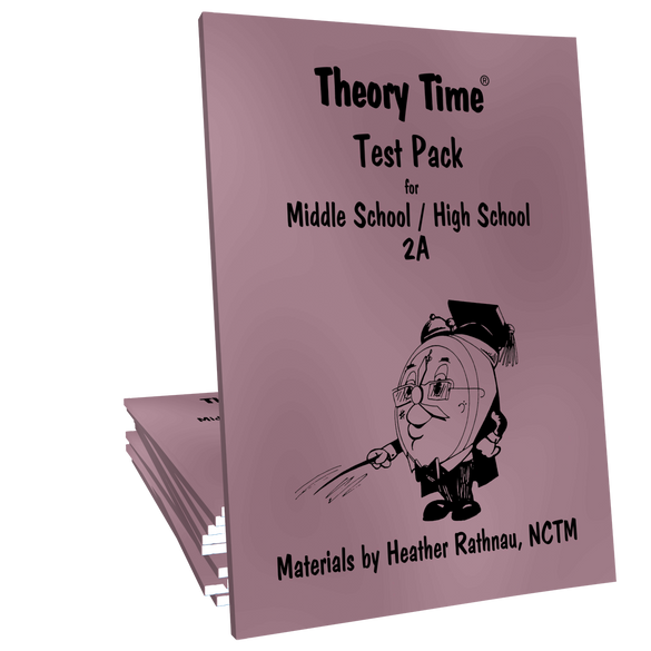 Theory Time® Reproducible Series: Test Pack Middle School/High School 2A