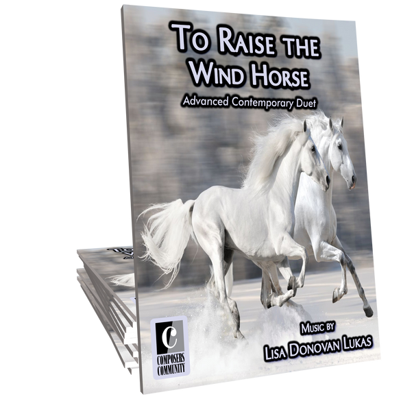 To Raise the Wind Horse - Music by Lisa Donovan Lukas