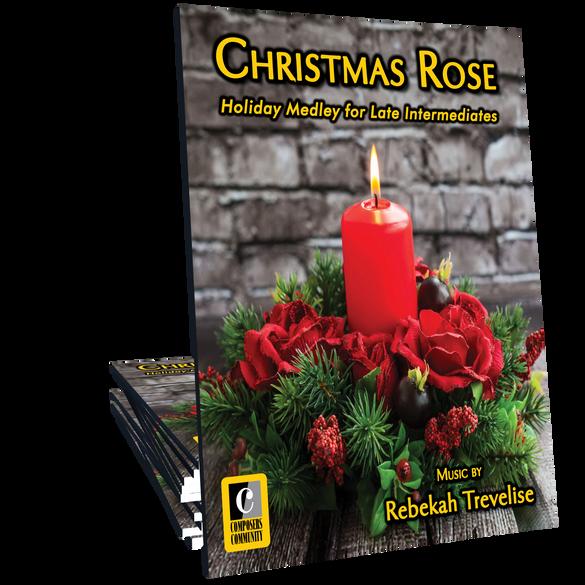 Christmas Rose Holiday Medley