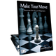 Make Your Move (Digital: Unlimited Reproductions)