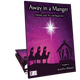 Away in a Manger (Digital: Unlimited Reproductions)