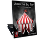 Under the Big Top (Digital: Unlimited Reproductions)