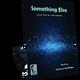 Something Else (Digital: Single User)